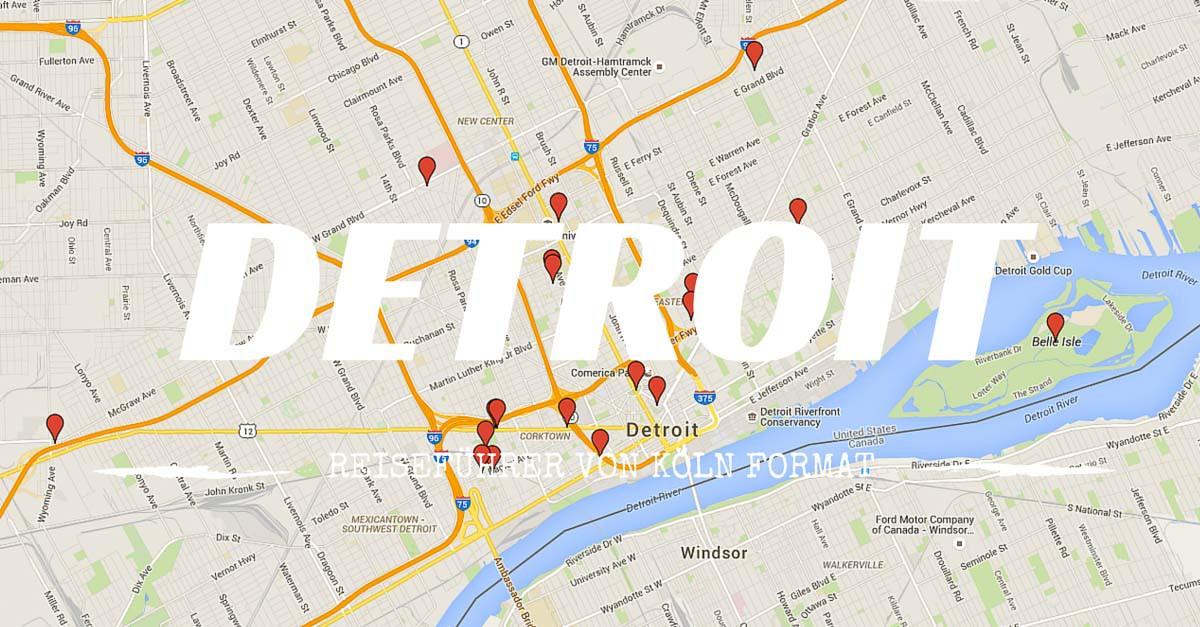 detroit karte Reiseführer Detroit   die Karte mit allen Tipps und