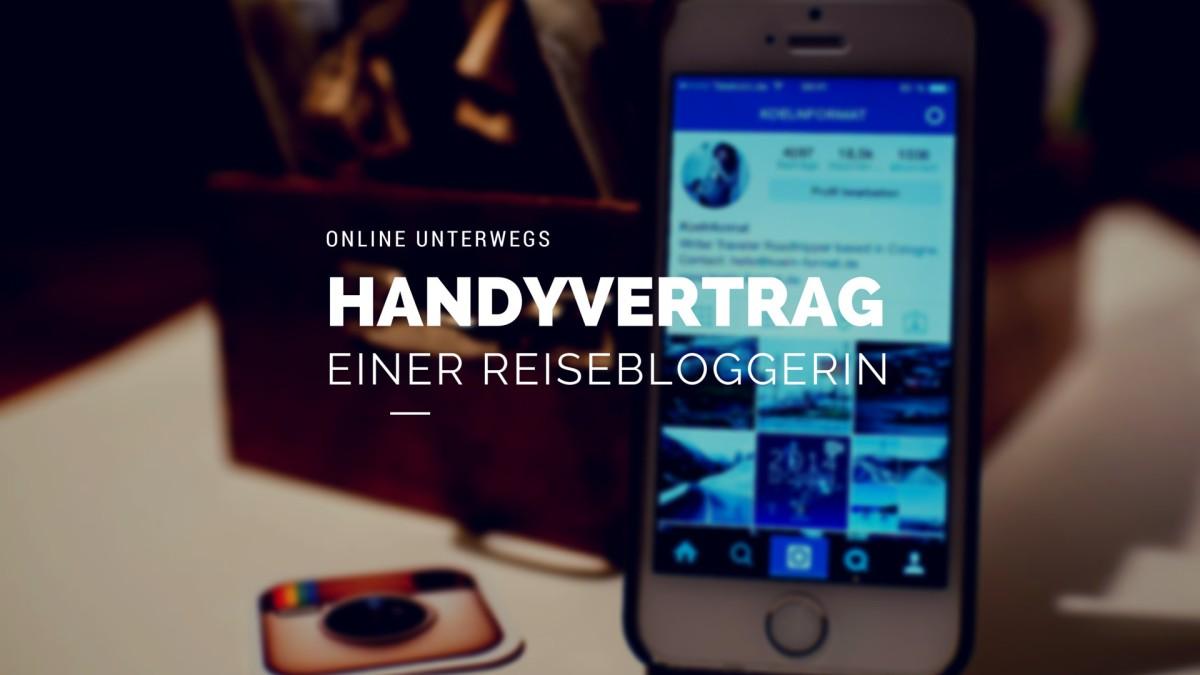 Telekom Tarife Handyvertrag Einer Reisebloggerin Köln Format
