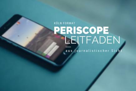 Periscope Leitfaden – 10 Tipps für den perfekten Livestream