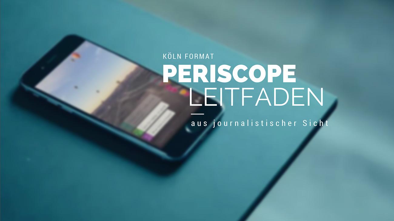 periscope leitfaden - die besten Periscope Tipps