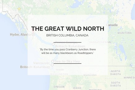 Roadtrip durch Kanada – The Great Wild North