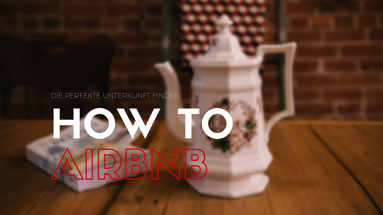 Airbnb Erfahrungen   Wie Ihr Die Perfekte Unterkunft Findet | Reiseblog  Köln Format